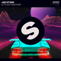 Let's Go Together — Joe Stone