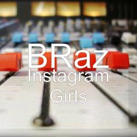 Instagram Girls — Braz