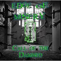 Call of the Damned — Edge of Misery