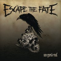 Ungrateful — Escape The Fate