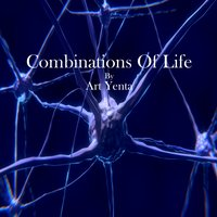 Combinations of Life — Art Yenta