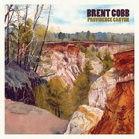 Providence Canyon — Brent Cobb