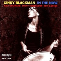 In the Now — Cindy Blackman, Ron Carter, Ravi Coltrane, Jacky Terrasson