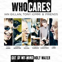 Out of My Mind / Holy Water — WhoCares, Ian Gillan, Tony Iommi, Jason Newsted, Nicko McBrain, Linde Lindström & Jon Lord