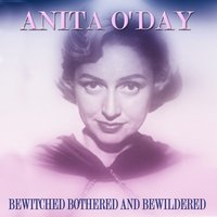 Bewitched Bothered and Bewildered — Anita O'Day