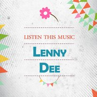 Listen This Music — Lenny Dee