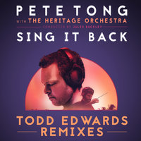 Sing It Back — Pete Tong, Jules Buckley, Becky Hill, The Heritage Orchestra