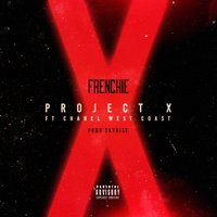 Project X - Single — Frenchie