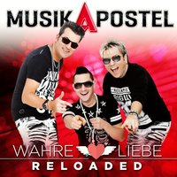 Wahre Liebe Reloaded — Musikapostel