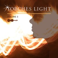 Torches Light, Vol. 3 — сборник