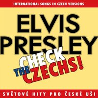 Check The Czechs! Elvis Presley — сборник