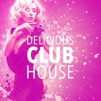 Delicious Club House, Vol. 1 — сборник
