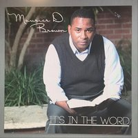 It's in the Word — Maurice D. Brown