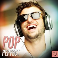 Pop Perfect — The Vocal Masters