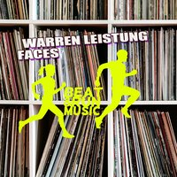 Faces — Warren Leistung