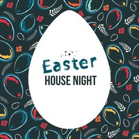 Easter House Night — сборник