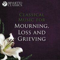 Classical Music for Mourning, Loss and Grieving — сборник