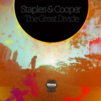 The Great Divide — Cooper, Staples, Staples|Cooper
