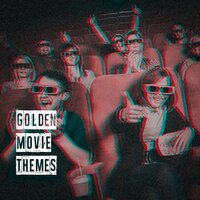 Golden Movie Themes — The Movie Masters, Movie Best Themes, Movie Maestros