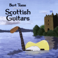 Scottish Guitars — Bert Toms