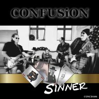 Sinner — Confusion