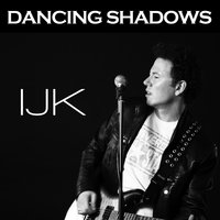 Dancing Shadows — IJK