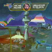 Tantamount to Treason, Vol. 1 — Michael Nesmith, The Second National Band
