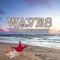 Waves for Meditation — Meditation Relaxation Club & Dormir
