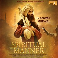 Spiritual Manner — Kanwar Grewal