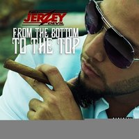 From The Bottom To The Top — Nu JerZey Devil