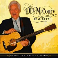 First One Back In Town — Del McCoury Band