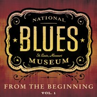 The National Blues Museum: From the Beginning, Vol. 1 — сборник
