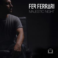 Majestic Night — Fer Ferrari