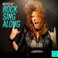 Moved by Rock Sing Along — Vee Sing Zone