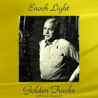 Enoch Light Golden Tracks — The Command All Stars / The Light Brigade, Enoch Light