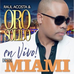 Live from Miami — Oro Solido