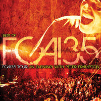 FCA! 35 Tour - An Evening With Peter Frampton — Peter Frampton