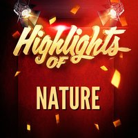 Highlights of Nature — Nature