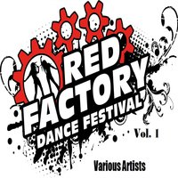 Red Factory Dance Festival, Vol. 1 — сборник