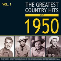 Greatest Country Hits of 1950, Vol. 1 — сборник