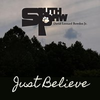 Just Believe — South Paw