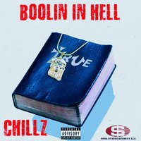 Boolin in Hell — Chillz