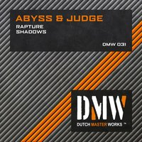 Rapture / Shadows — Abyss & Judge
