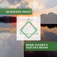Quiescent Point — Herb Alpert's Tijuana Brass
