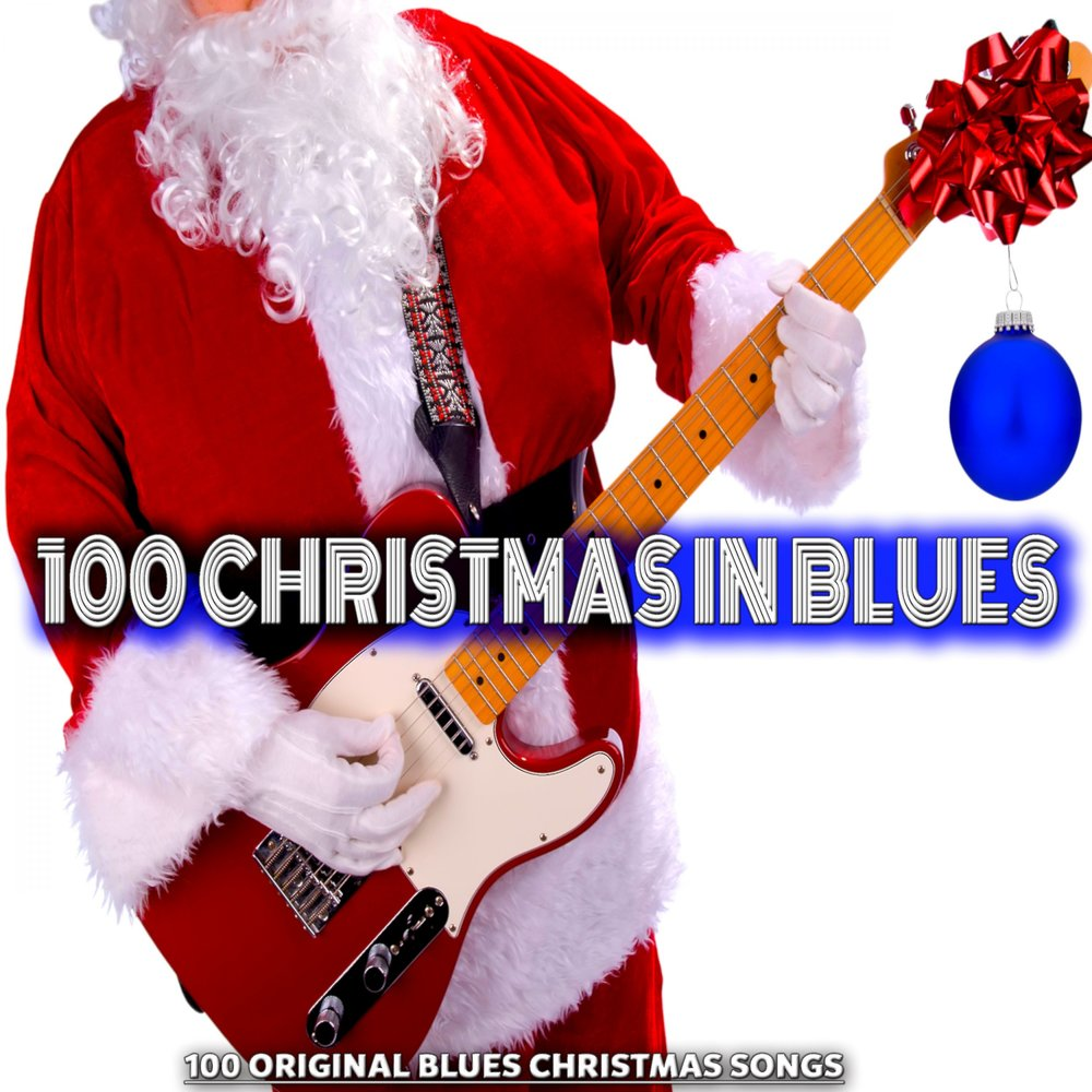 100 christmas in blues - Blues Christmas Songs