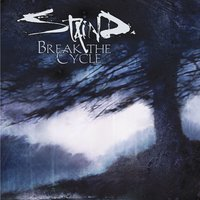 Break The Cycle — Staind