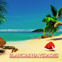 Blancas Navidades (40 Latin Christmas Songs) — сборник
