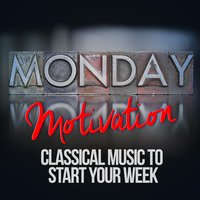 Monday Motivation: Classical Music to Start Your Week — Hans Zimmer, Philip Glass, Jeremiah Clarke, Ludovico Einaudi, Paul Dukas