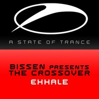 Exhale — Bissen, The Crossover