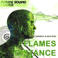 Flames / Distance — Den Rize, Mark Andrez